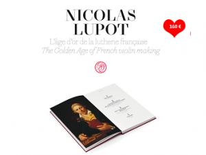Nicolas Lupot : l'Age d'or de la lutherie française !